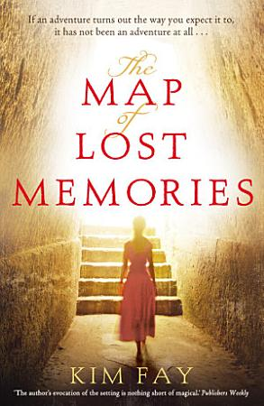 The Map of Lost Memories PDF