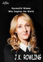 J K  Rowling s Life PDF
