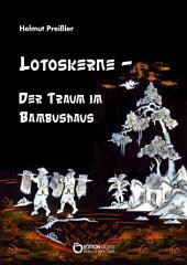 Lotoskerne – Der Traum im Bambushaus: Gedichte