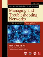 Mike Meyers CompTIA Network Guide to Managing and Troubleshooting Networks Fifth Edition  Exam N10 007  PDF
