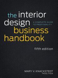 The Interior Design Business Handbook Book PDF