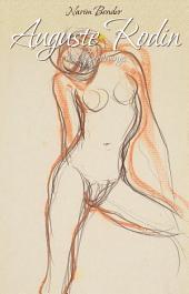 Auguste Rodin: 101 Drawings
