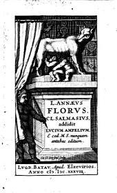(Rerum Romanarum libri IV). Cl. Salmasius addidit Lucium Ampelium e cod. ms. nunquem antehac editum. 1. ed