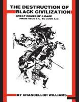Destruction of Black Civilization  Great Issues of a Race From  4500 B C to 2000 A D PDF