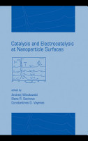 Catalysis and Electrocatalysis at Nanoparticle Surfaces PDF
