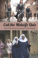Call the Midwife Quiz