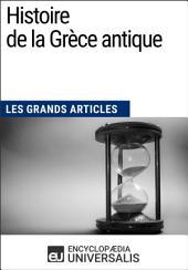 Histoire de la Grèce antique: Les Grands Articles d'Universalis