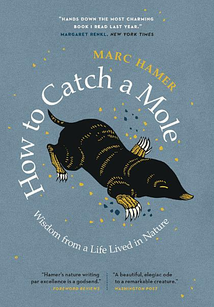 Download How to Catch a Mole Book