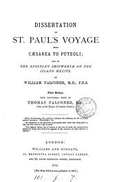 Dissertation on st. Paul's voyage from Cæsarea to Puteoli; on the wind Euroclydon and on the apostle's shipwreck, by a layman [W. Falconer].