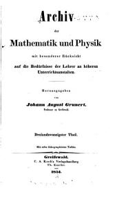 Archiv der Mathematik und Physik: Band 23