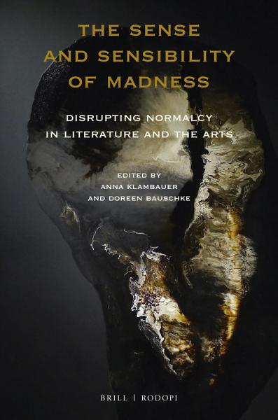 Download The Sense and Sensibility of Madness Book