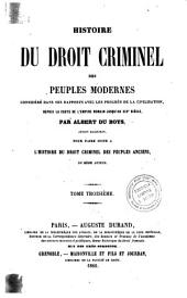 Histoire du droit criminel des peuples modernes