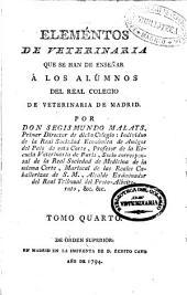 Elementos de veterinaria que se han de enseñar á los alumnos del Real Colegio de Veterinaria de Madrid: Volumen 4