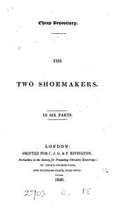 The two shoemakers [signed Z]. 6 pt. [in 1 vol.].