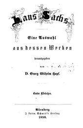 Hans Sachs: eine Auswahl aus dessen Werken, Band 1