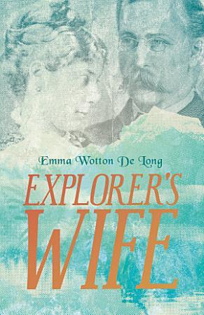 Explorer s Wife PDF