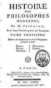 Histoire des philosophes modernes: Volume3