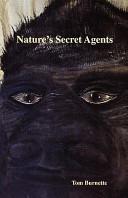 Natures Secret Agents