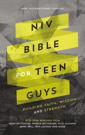 NIV Bible for Teen Guys: Building Faith, Wisdom and Strength