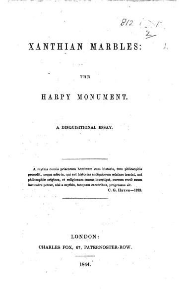 Download Xanthian Marbles  the Harpy Monument  a disquisitional essay Book