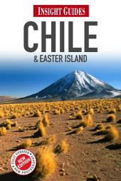 Insight Guides: Chile & Easter Island: Edition 6