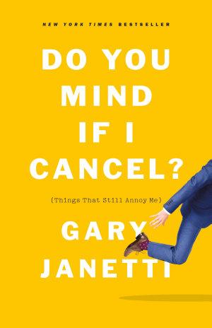 Do You Mind If I Cancel
