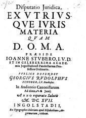 Disputatio juridica ex utriusque juris materia Def. Georgius-Rudolphus Schober