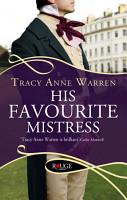 His Favourite Mistress  A Rouge Regency Romance PDF