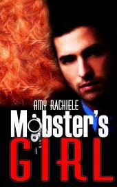 Mobster's Girl: Mobster Series, Book 1