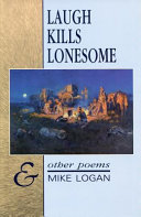 Laugh Kills Lonesome and Other Poems PDF