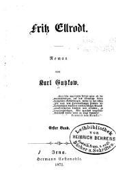 Fritz Ellrodt: Roman, Band 1