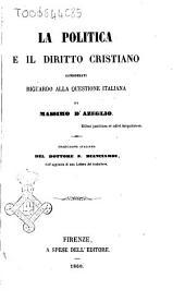 La politica e il diritto cristiano considerati riguardo alla questione italiana