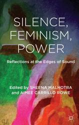 Silence  Feminism  Power PDF