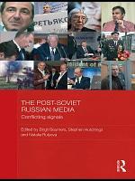 The Post Soviet Russian Media PDF
