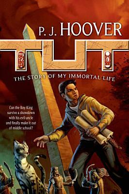 Tut  The Story of My Immortal Life PDF