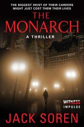 The Monarch: A Thriller