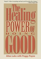 The Healing Power of Doing Good PDF