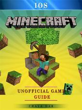 Minecraft IOS Game Guide Unofficial