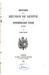 Histoire de la réunion de Genève à la Confédération suisse en 1814
