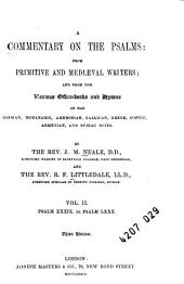 A Commentary on the Psalms from Primitive and Mediæval Writers: Psalm XXXIX. to Psalm LXXX. 3rd ed. 1879