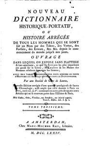 Nouveau dictionnaire historique portatif  ou histoire abregee de tous les hommes qui se sont fait un nom     depuis le commencement du monde jusqu a nos jours  etc   PDF