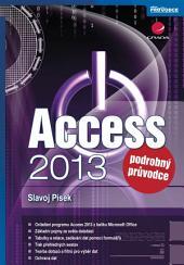 Access 2013: podrobný průvodce