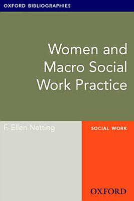 Women and Macro Social Work Practice  Oxford Bibliographies Online Research Guide PDF