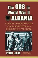 The OSS in World War II Albania PDF