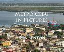 Metro Cebu in Pictures