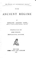 The Origins of Contemporary France      The ancient r  gime  1888 PDF