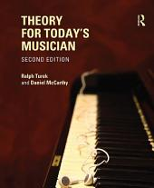 Theory for Today's Musician, Second Edition (eBook): Edition 2