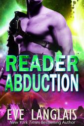Reader Abduction: Alien Abduction #7