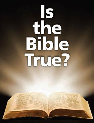 Is the Bible True  PDF