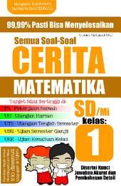 Semua Soal-Soal Cerita Matematika SD/MI Kelas 1: 99,99% Pasti Bisa Menyelesaikan